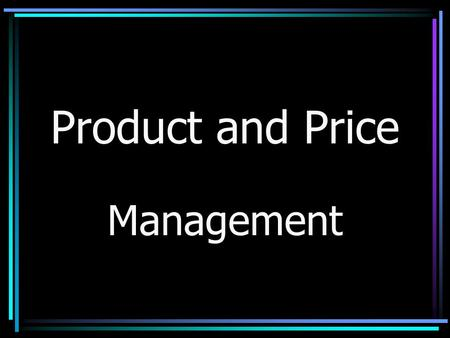 Product and Price Management.