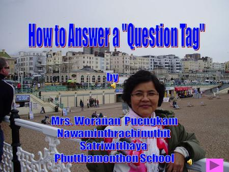 How to Answer a Question Tag