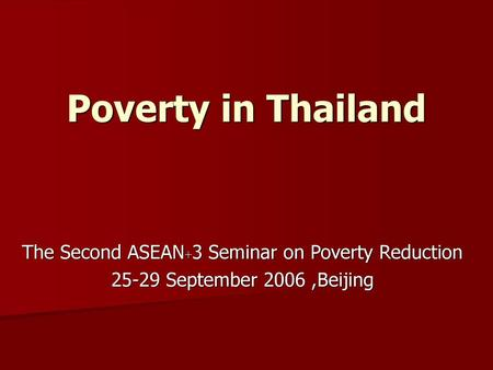 The Second ASEAN+3 Seminar on Poverty Reduction