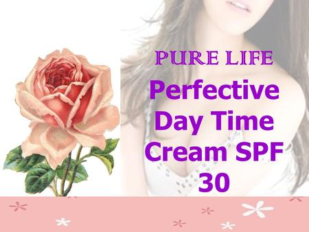PURE LIFE Perfective Day Time Cream SPF 30