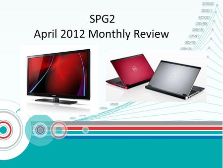 SPG2 April 2012 Monthly Review. 2 SPG2 Team 1.K. Khongdej (Bas) >> CS NB,PC,LD Dell (Consumer) & Team lead 2.K. Natcha (Aom) >> CS LD Samsung &AOC 3.K.