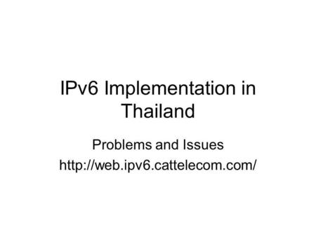 IPv6 Implementation in Thailand