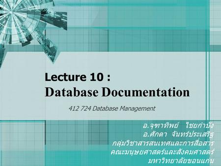 Lecture 10 : Database Documentation