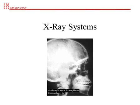 X-Ray Systems.
