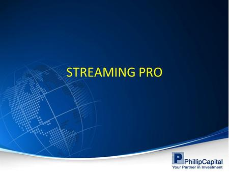 STREAMING PRO.