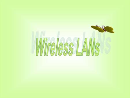 Wireless LANs.