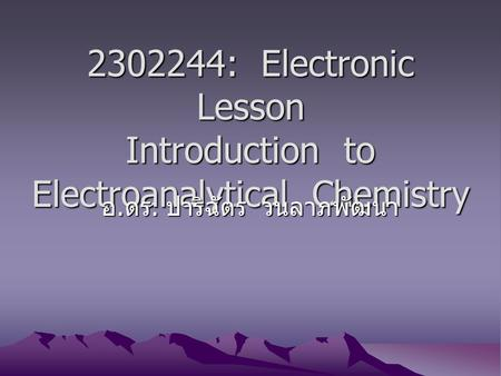 : Electronic Lesson Introduction to Electroanalytical Chemistry