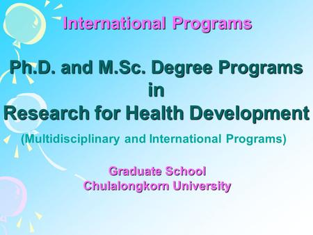 in Research for Health Development