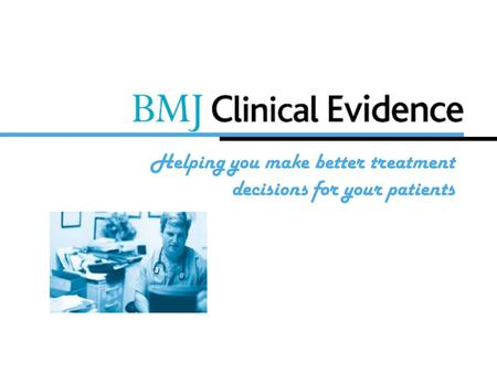 Helping you make better treatment decisions for your patients.