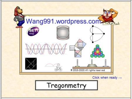 Wang991.wordpress.com Tregonmetry Click when ready 