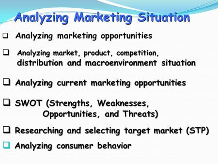 Analyzing Marketing Situation