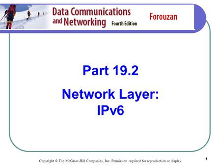 Part 19.2 Network Layer: IPv6