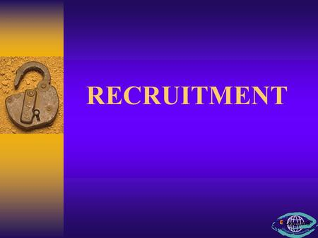 RECRUITMENT.