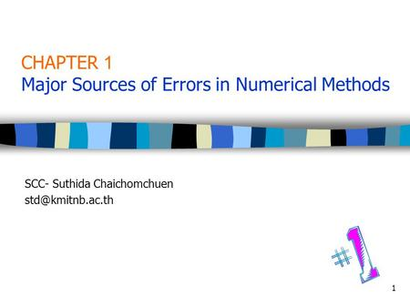 CHAPTER 1 Major Sources of Errors in Numerical Methods