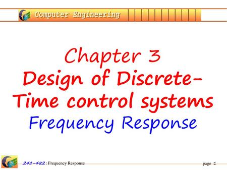 Chapter 3 Design of Discrete-Time control systems Frequency Response