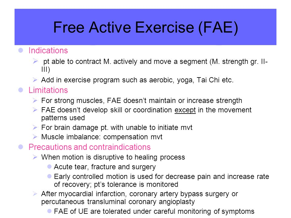 Free Active Exercise (FAE)