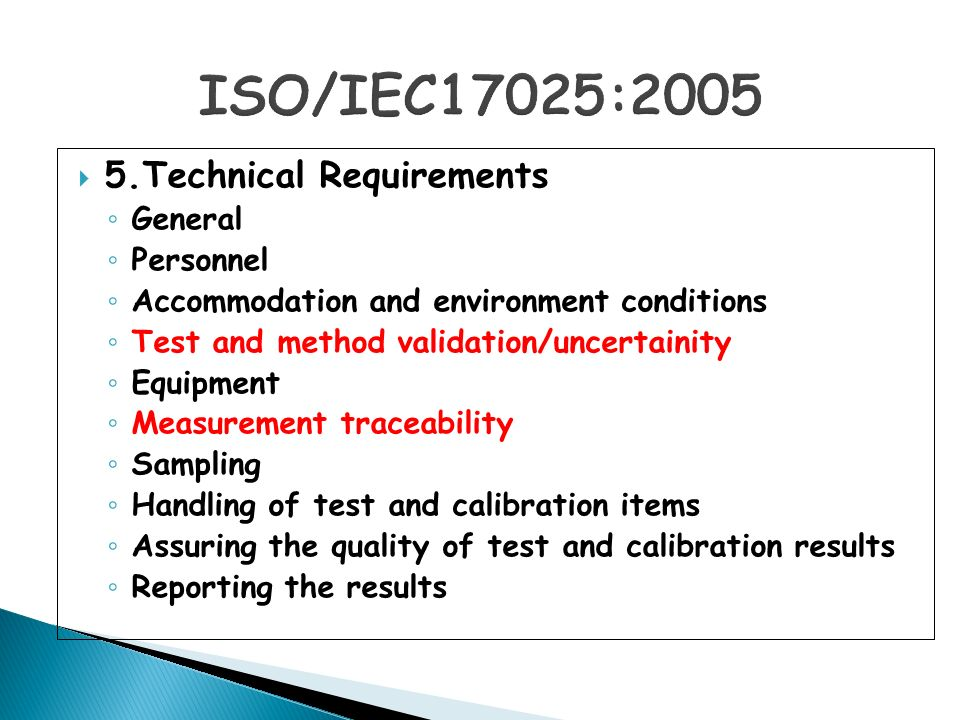 ISO/IEC17025:2005 5.Technical Requirements General Personnel
