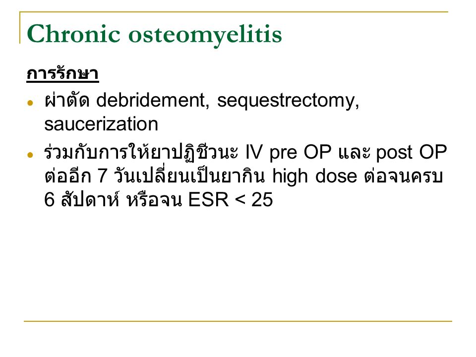 Chronic osteomyelitis
