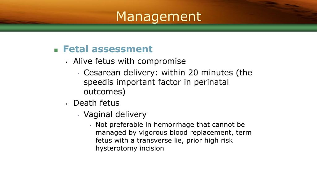 Management Fetal assessment Alive fetus with compromise