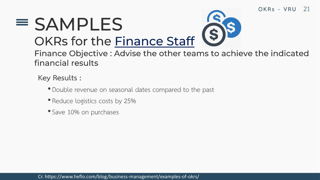 SAMPLES OKRs for the Finance Staff Key Results :