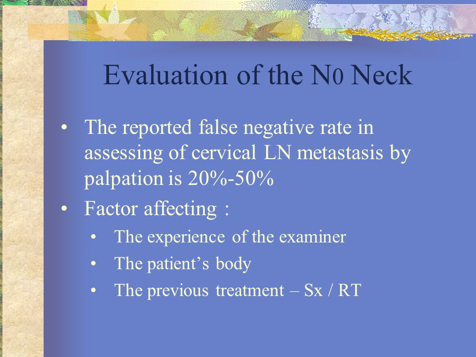 Evaluation of the N0 Neck