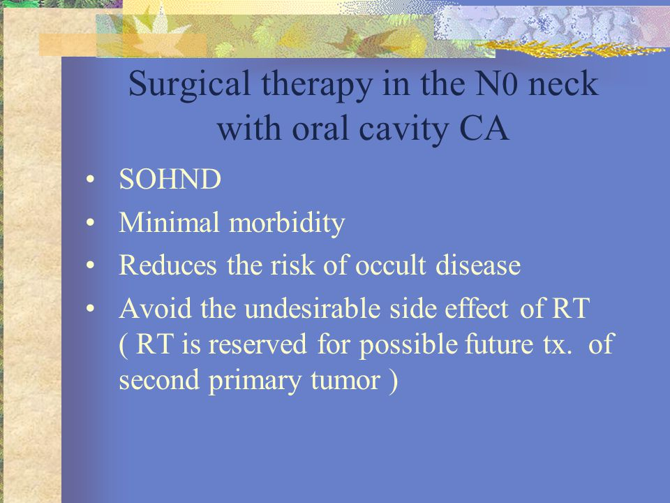 Surgical therapy in the N0 neck with oral cavity CA