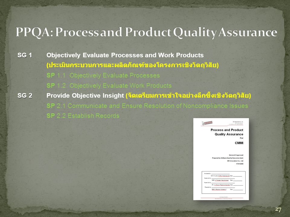 PPQA: Process and Product Quality Assurance