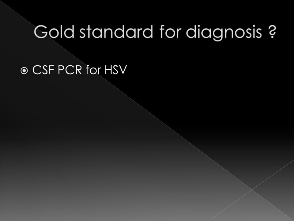 Gold standard for diagnosis