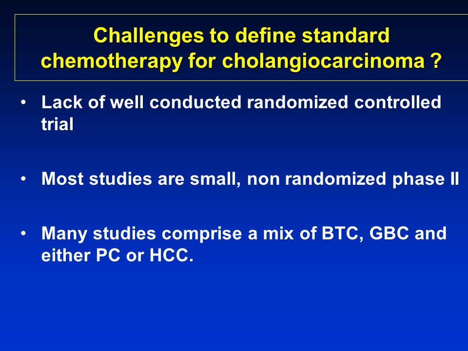 Challenges to define standard chemotherapy for cholangiocarcinoma