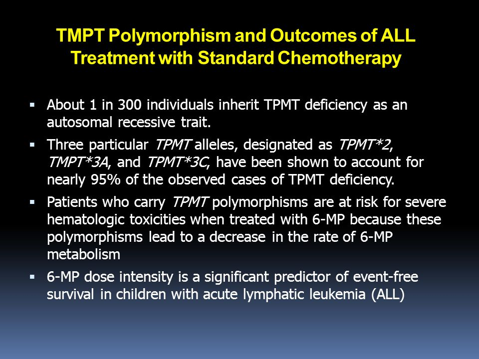 TMPT Polymorphism and Outcomes of ALL Treatment with Standard Chemotherapy