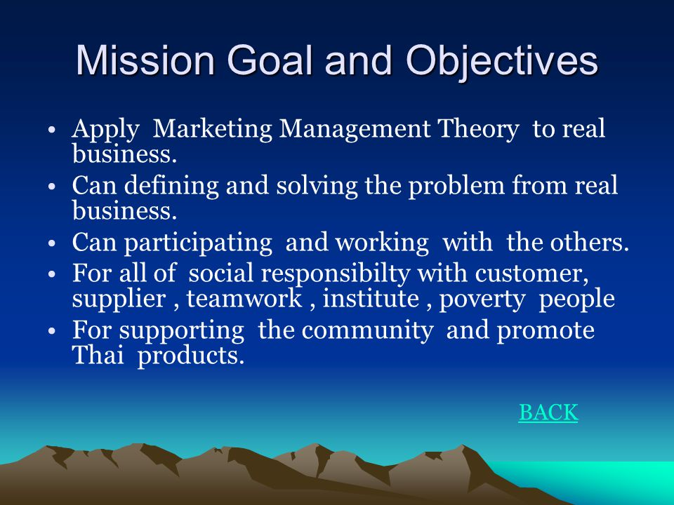Mission Goal and Objectives