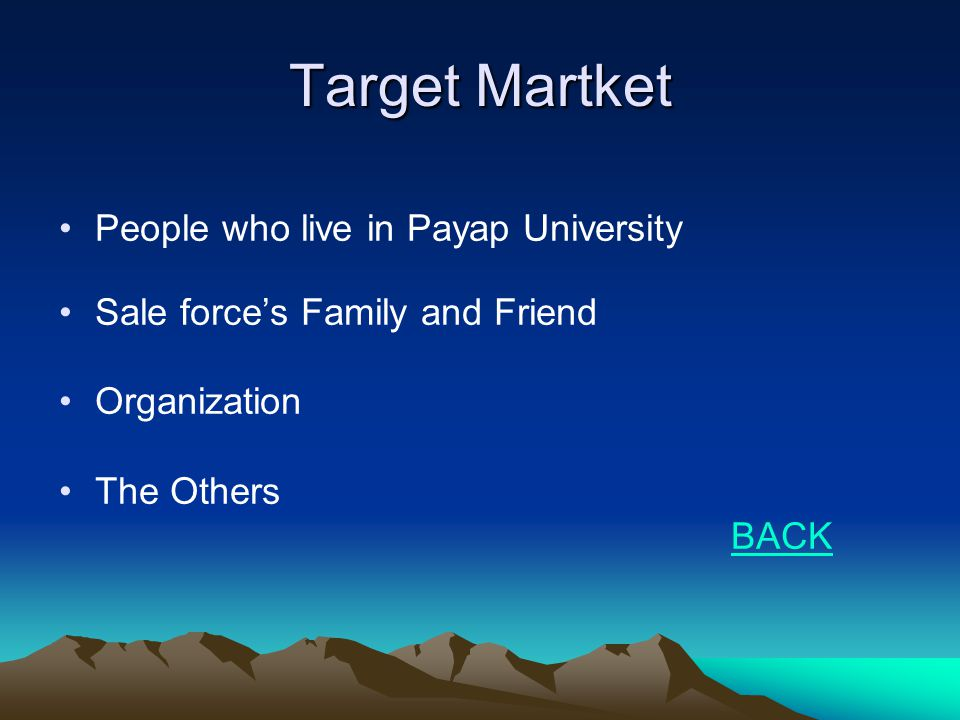 Target Martket People who live in Payap University