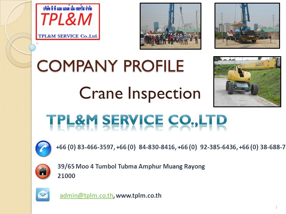 Crane Inspection COMPANY PROFILE TPL&M SERVICE CO.,LTD
