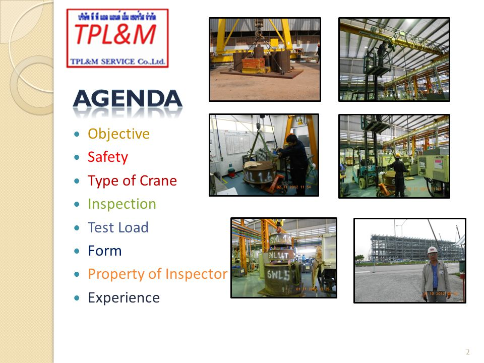 Agenda Objective Safety Type of Crane Inspection Test Load Form