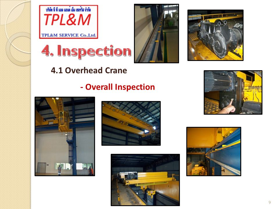 4. Inspection 4.1 Overhead Crane - Overall Inspection