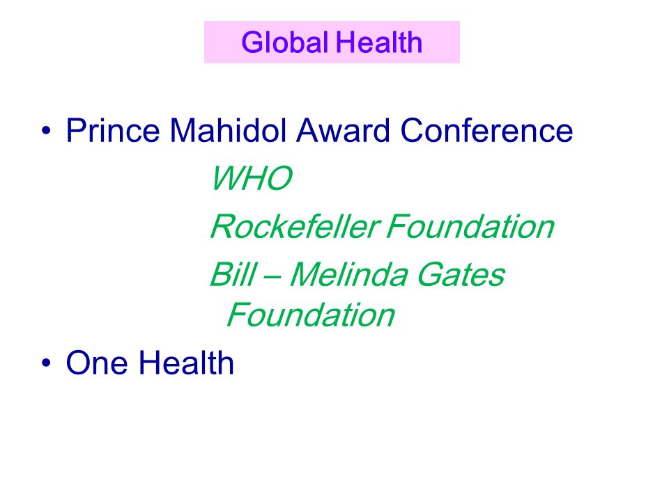 Prince Mahidol Award Conference WHO Rockefeller Foundation