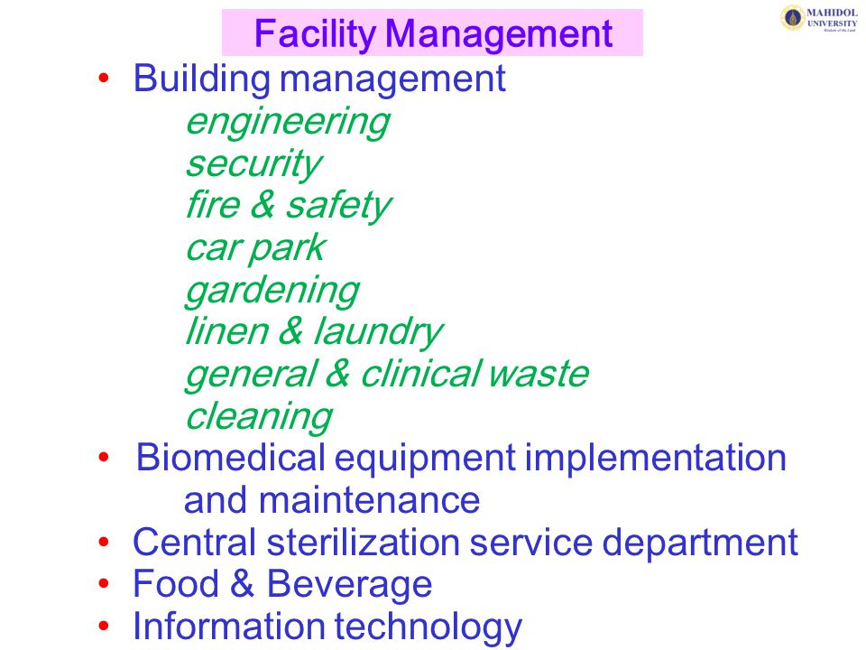 Facility Management Building management. engineering. security. fire & safety. car park. gardening.