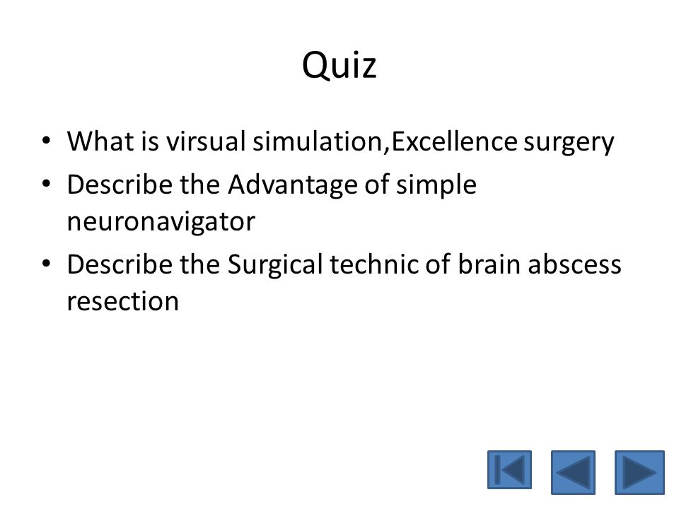 Quiz What is virsual simulation,Excellence surgery