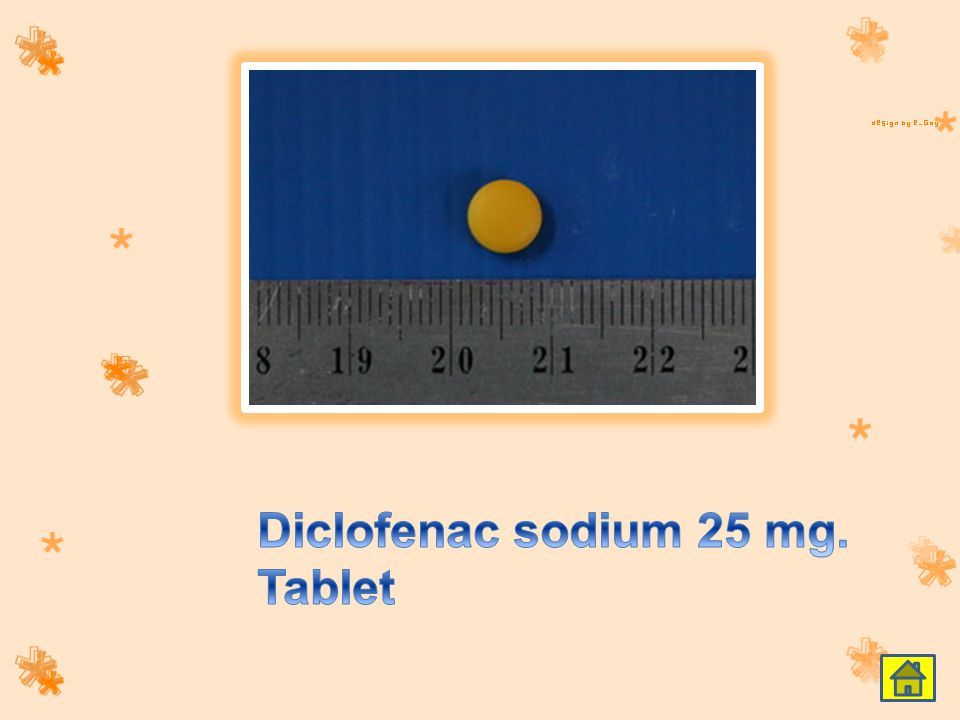 Diclofenac sodium 25 mg. Tablet