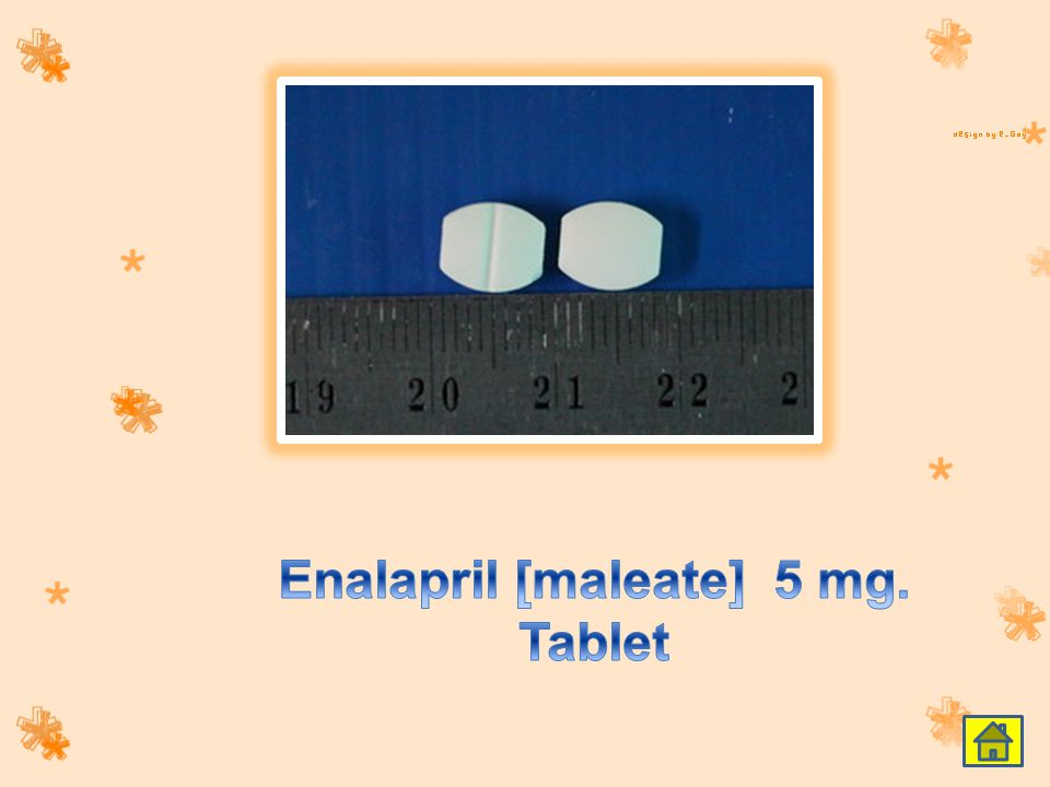 Enalapril [maleate] 5 mg. Tablet