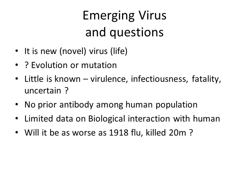 Emerging Virus and questions