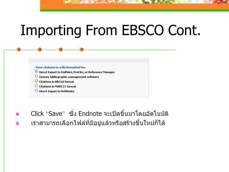 Importing From EBSCO Cont.