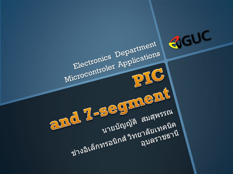 PIC and 7-segment Electronics Department Microcontroler Applications