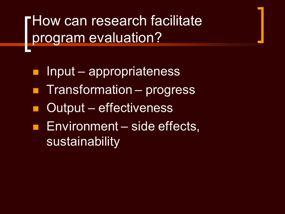 How can research facilitate program evaluation