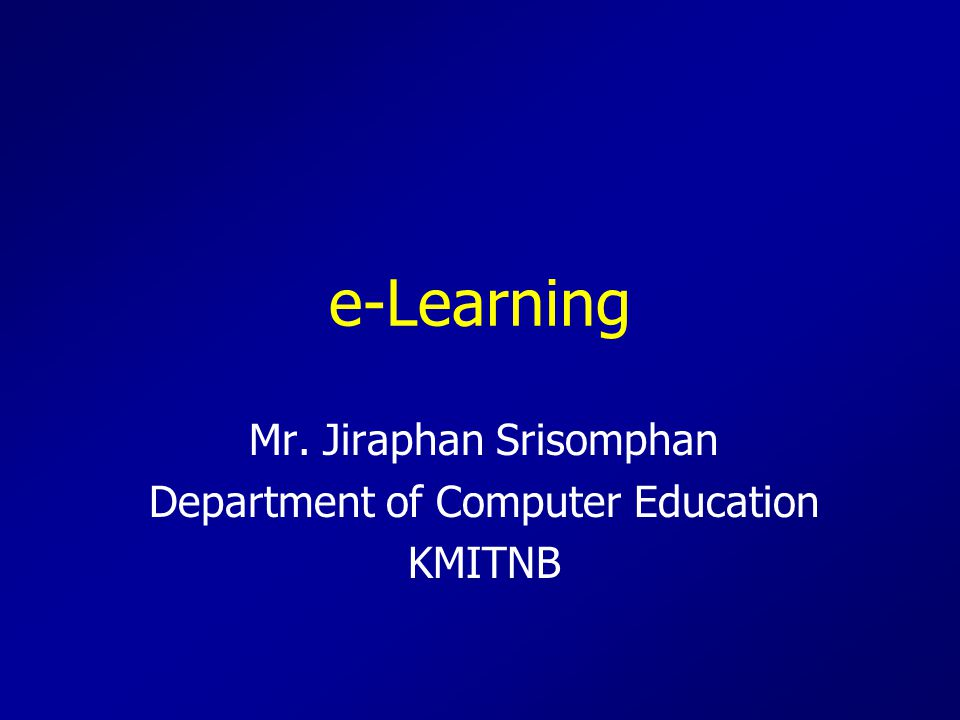 Mr. Jiraphan Srisomphan Department of Computer Education KMITNB