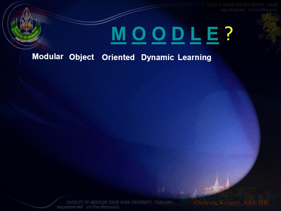 M O O D L E Modular Object Oriented Dynamic Learning