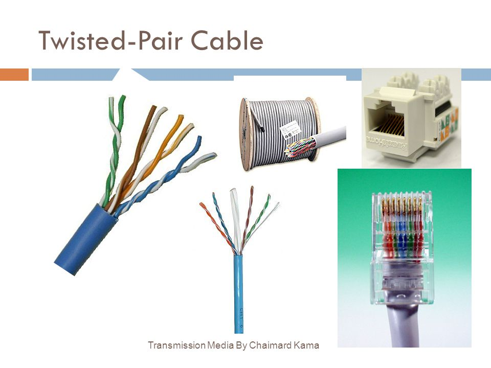 Twisted-Pair Cable Transmission Media By Chaimard Kama