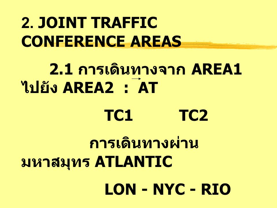 2. JOINT TRAFFIC CONFERENCE AREAS