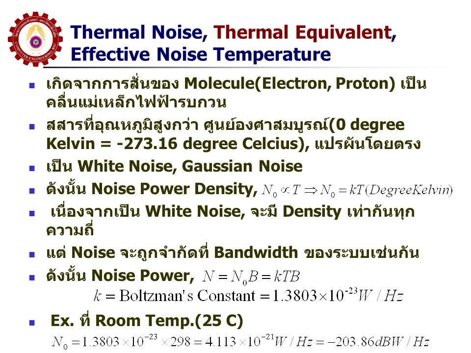 Thermal Noise, Thermal Equivalent, Effective Noise Temperature