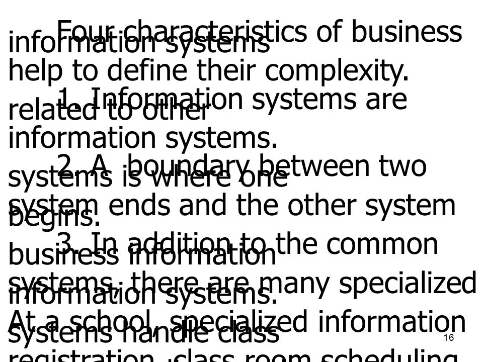 Four characteristics of business information systems